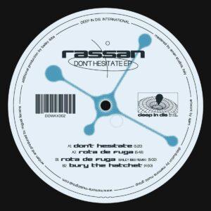 Rassan - Don't Hesitate EP (Bailey Ibbs remix) - DIDWAX002 - DEEP IN DIS INTL