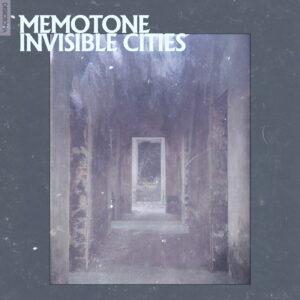 Memotone - Invisible Cities - DSK050 - DISKOTOPIA