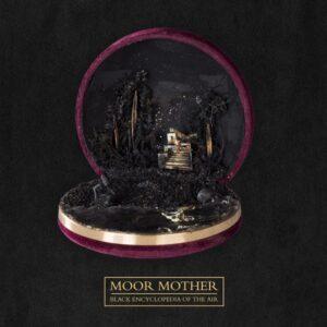 Moor Mother - Black Encyclopedia Of The Air - EPIT27838-3 - ANTI