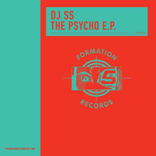 DJ SS - The Psycho EP - FORM12001 - FORMATION