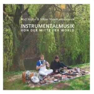 Wolf Müller/Niklas Wandt/Jan Schulte - Instrumentalmusik Von Der Mitte Der Welt - GBR013 - GROWING BIN RECORDS