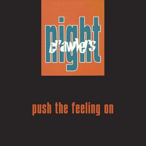 Nightcrawlers - Push The Feeling On - GR1286 - GROOVIN RECORDINGS