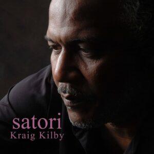 Kraig Kilby - Satori - JU001LP - JUST US RECORDS