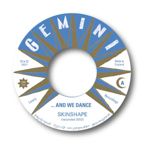 Skinshape - ...And We Dance / Clouds - LEWIS1107 - LEWIS RECORDINGS