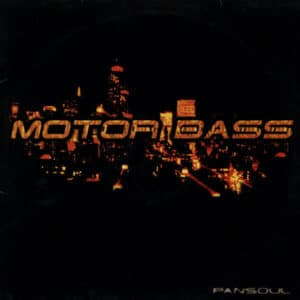 Motorbass - Pansoul (25th Anniversary Edition) - MBED2021 - ED BANGER