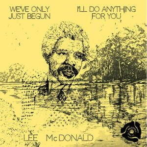 Lee McDonald - We've Only Just Begun / I'll Do Anything - SS7003P - SELECTOR SERIES
