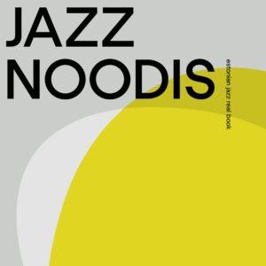 Various - Eesti Jazz Noodis - 9790540023997 - READ KIRJASTUS