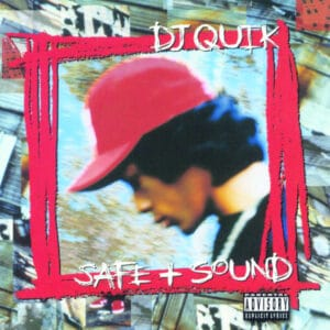 DJ Quik - Safe + Sound - BEWITH095LP - BE WITH RECORDS