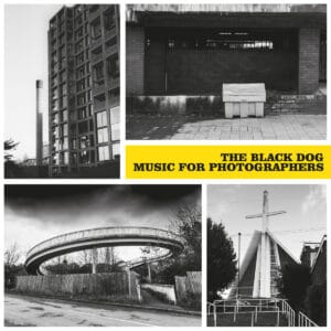 The Black Dog - Music For Photographers - DUSTV095 - DUST SCIENCE