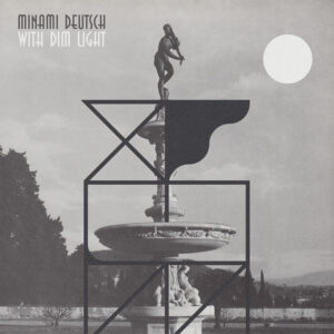 Minami Deutsch - With Dim Light - GGB-016LP - GURUGURU BRAIN