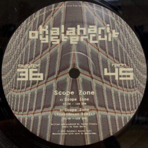 Liquid Earth - Scope Zone - OYSTER36 - KALAHARI OYSTER CULT