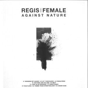 Regis/Female - Againstnature - TRESOR147 - TRESOR