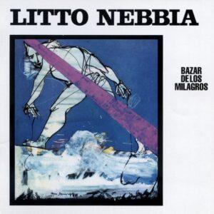 Litto Nebbia - Bazar De Los Milagros - VAMPI243 - VAMPISOUL