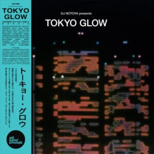 Various - Tokyo Glow - WWSLP55 - WEWANTSOUNDS